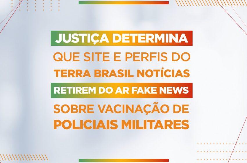 Justiça determina que site e perfis do Terra Brasil Notícias retirem do ar fake news sobre vacinação de policiais militares